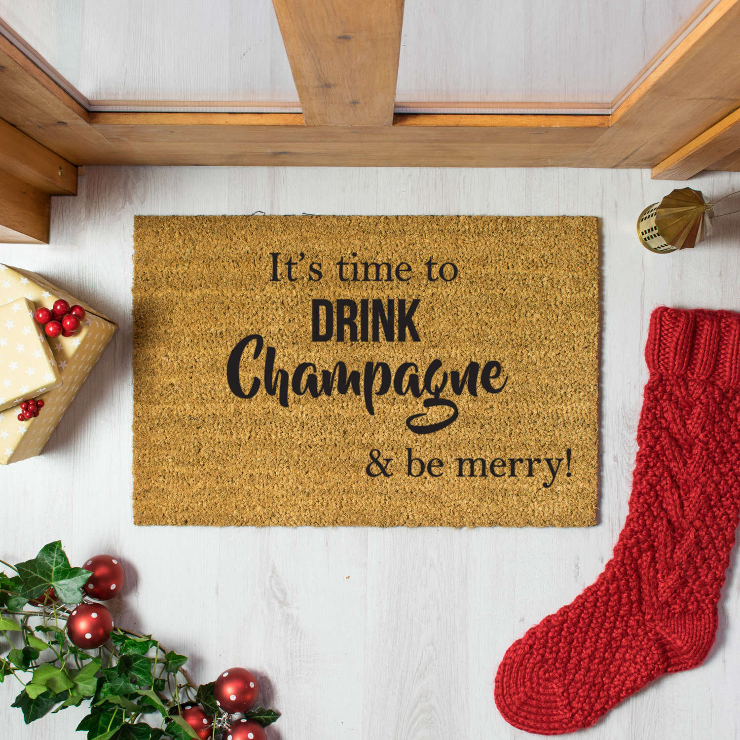 It's time to drink champagne and be merry Christmas design doormat