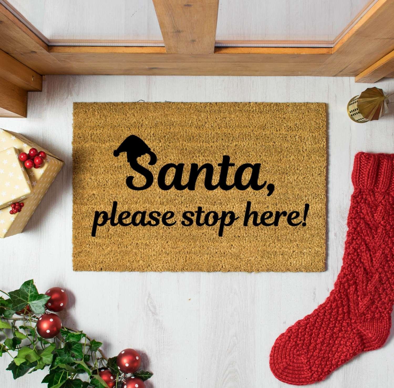 Santa please stop here Christmas design doormat