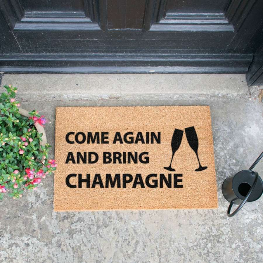 Come again and bring champagne design standard doormat